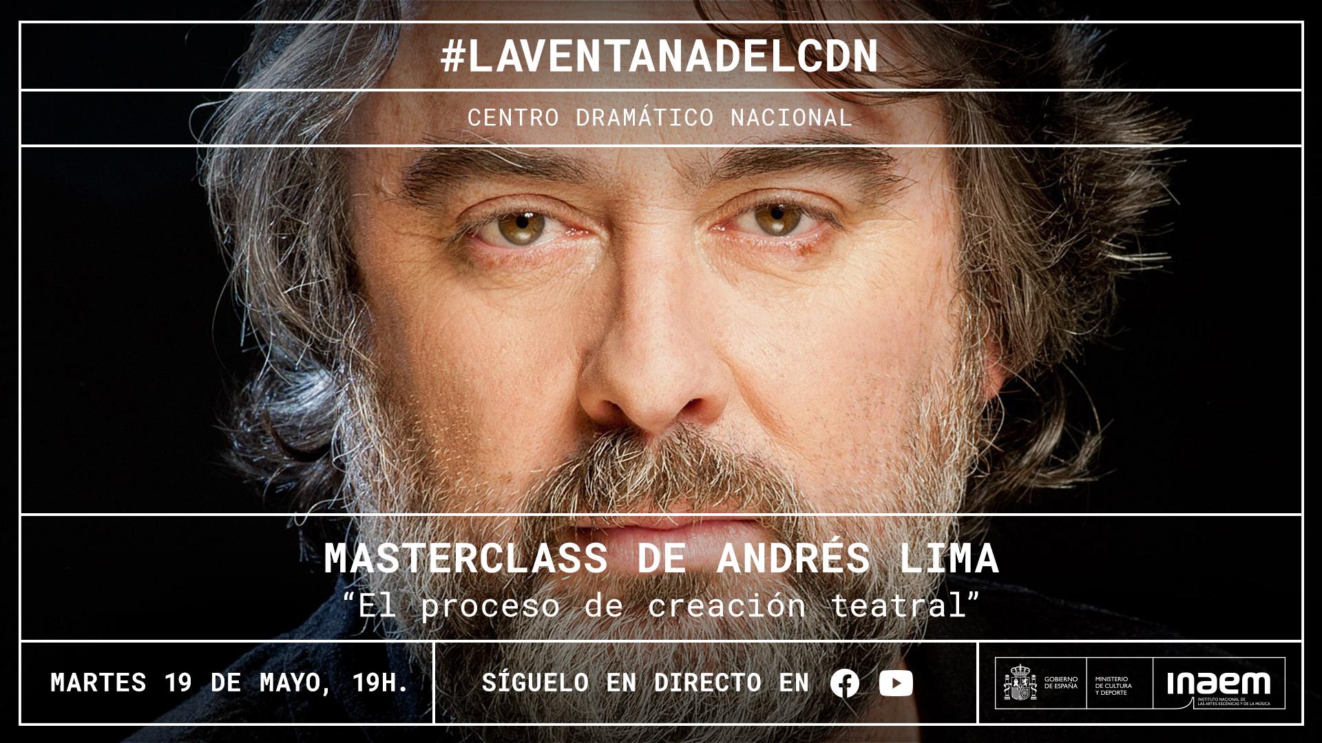 Andrés Lima imparte hoy en directo la masterclass «El proceso de creación teatral»