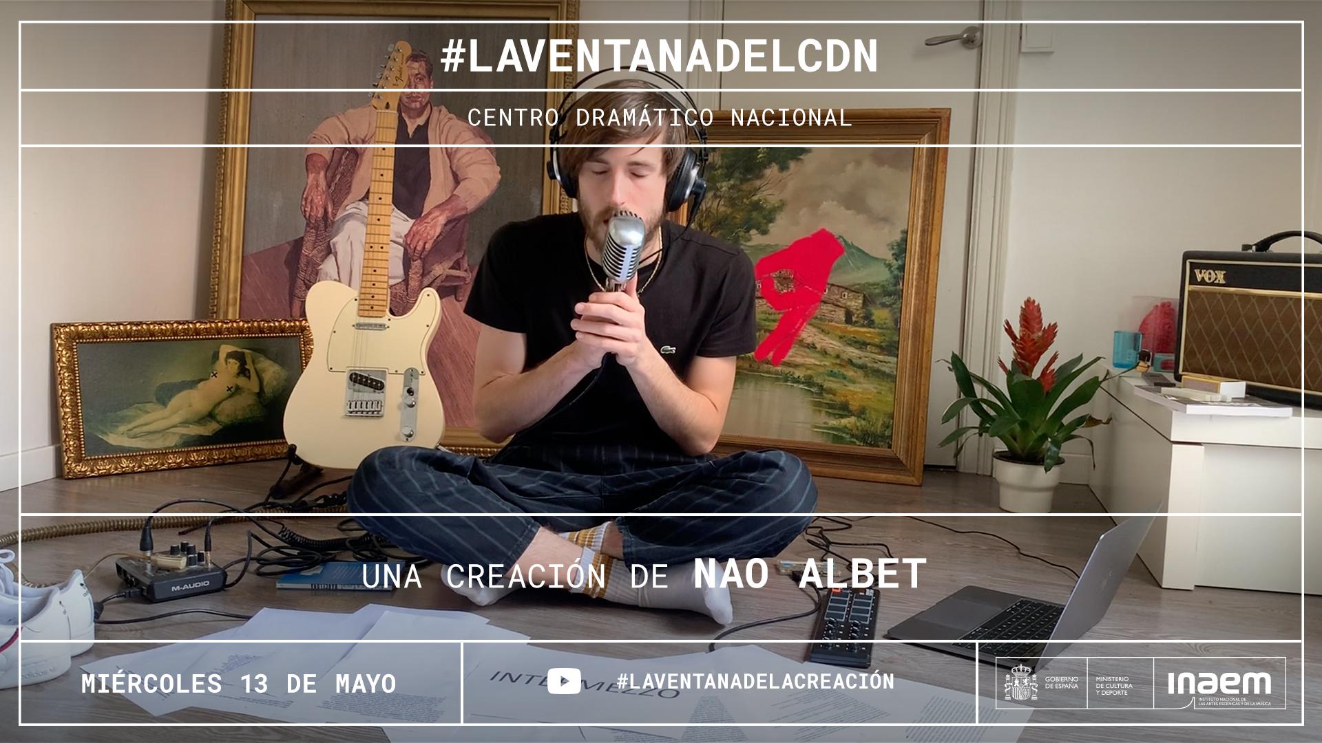 Nao Albet inaugura #LAVENTANADELACREACIÓN con una pieza cargada de sarcasmo y crítica