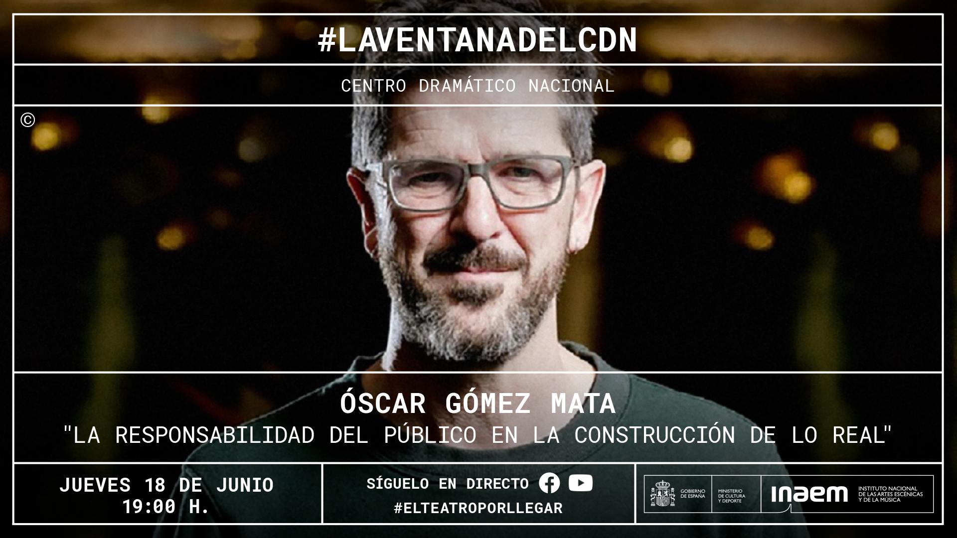 Óscar Gómez Mata nos hablará en una nueva masterclass de «La responsabilidad del público en la construcción de lo real»