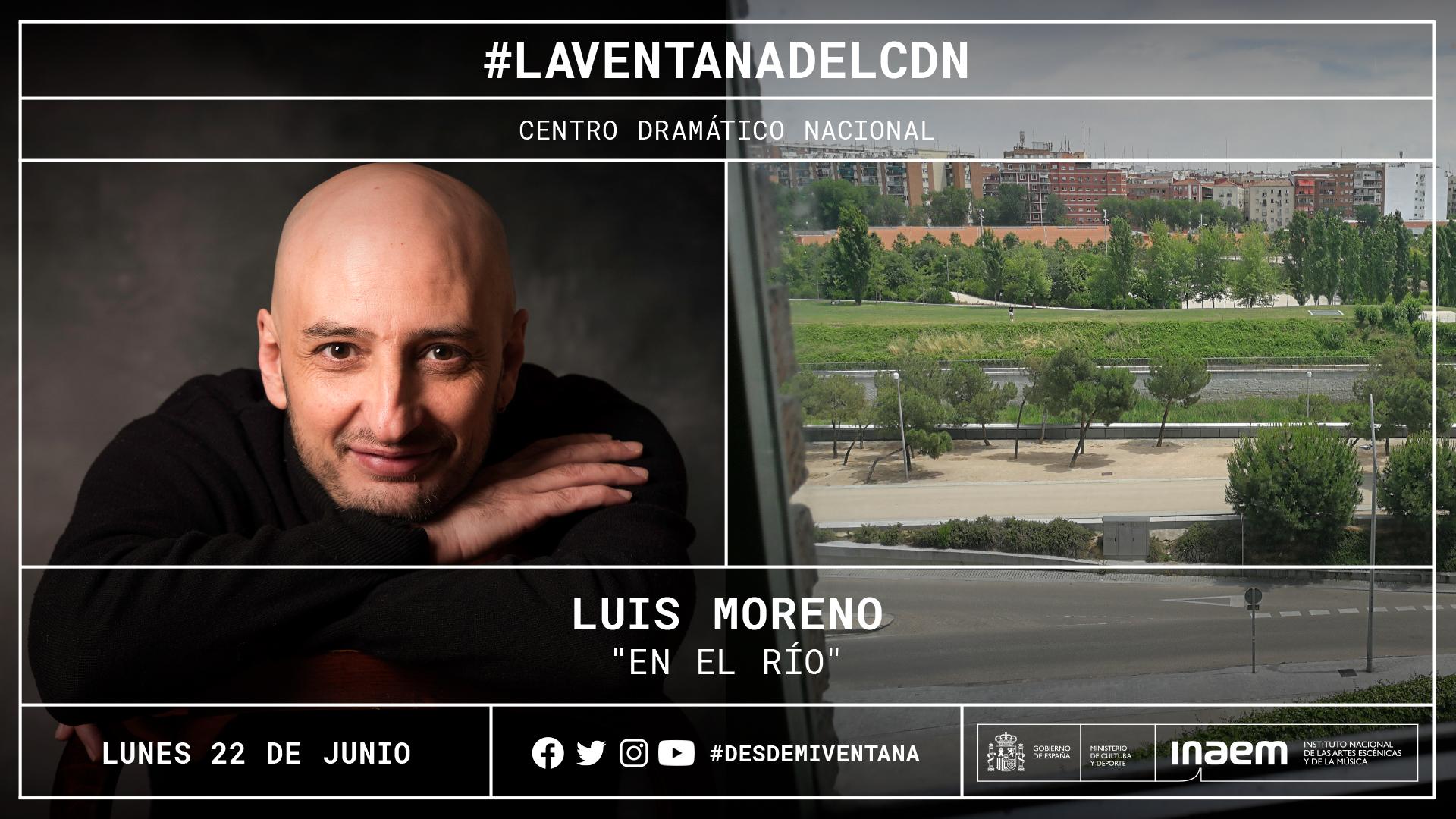 Luis Moreno nos cuenta sus días de confinamiento en el relato «En el río»