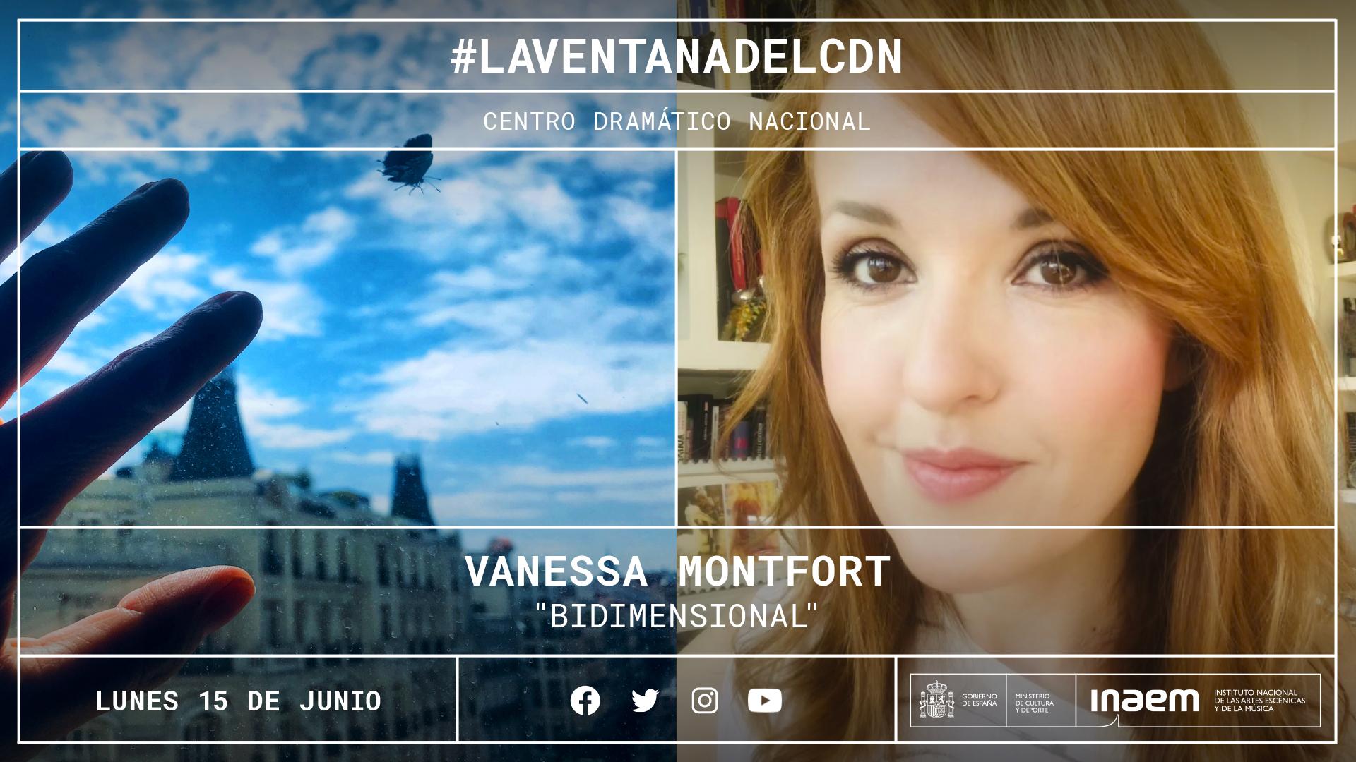 Vanessa Montfort nos cuenta las dimensiones del confinamiento desde su particular ventana