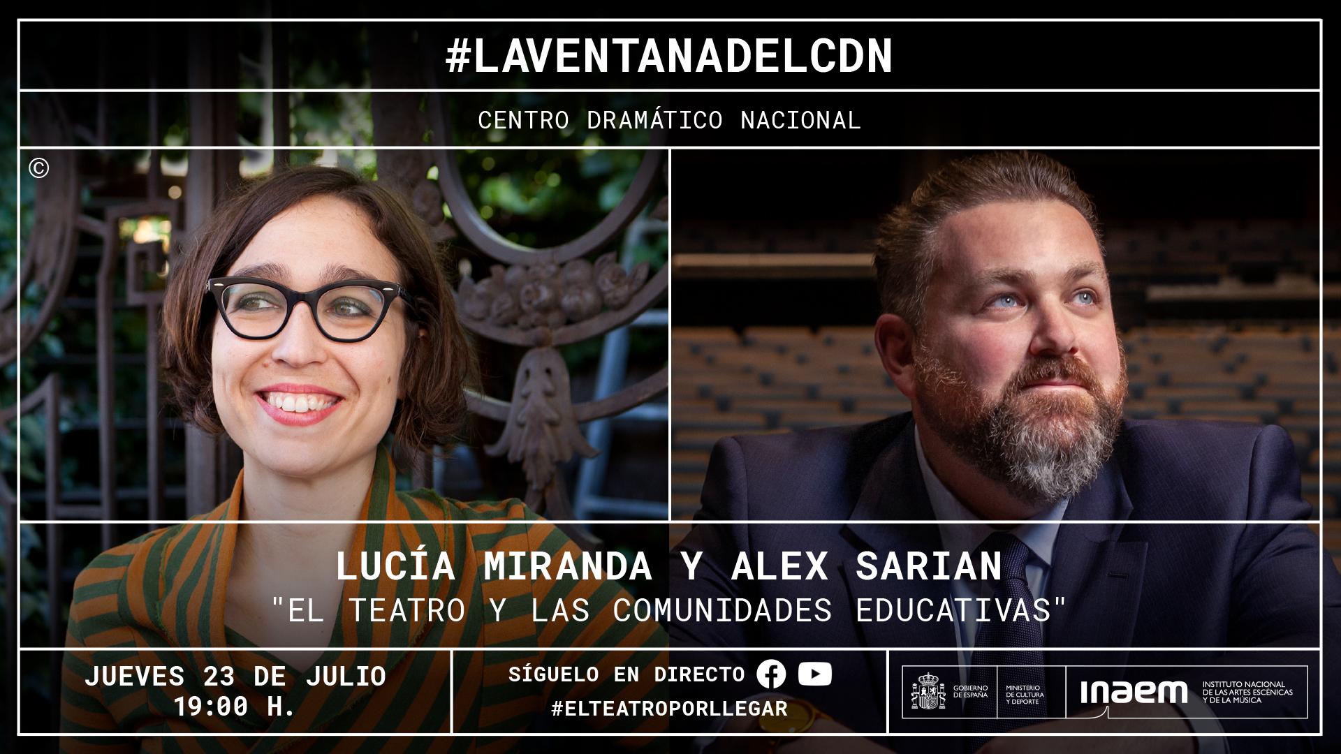 Lucía Miranda y Alex Sarian debate sobre «El teatro y las comunidades educativas»
